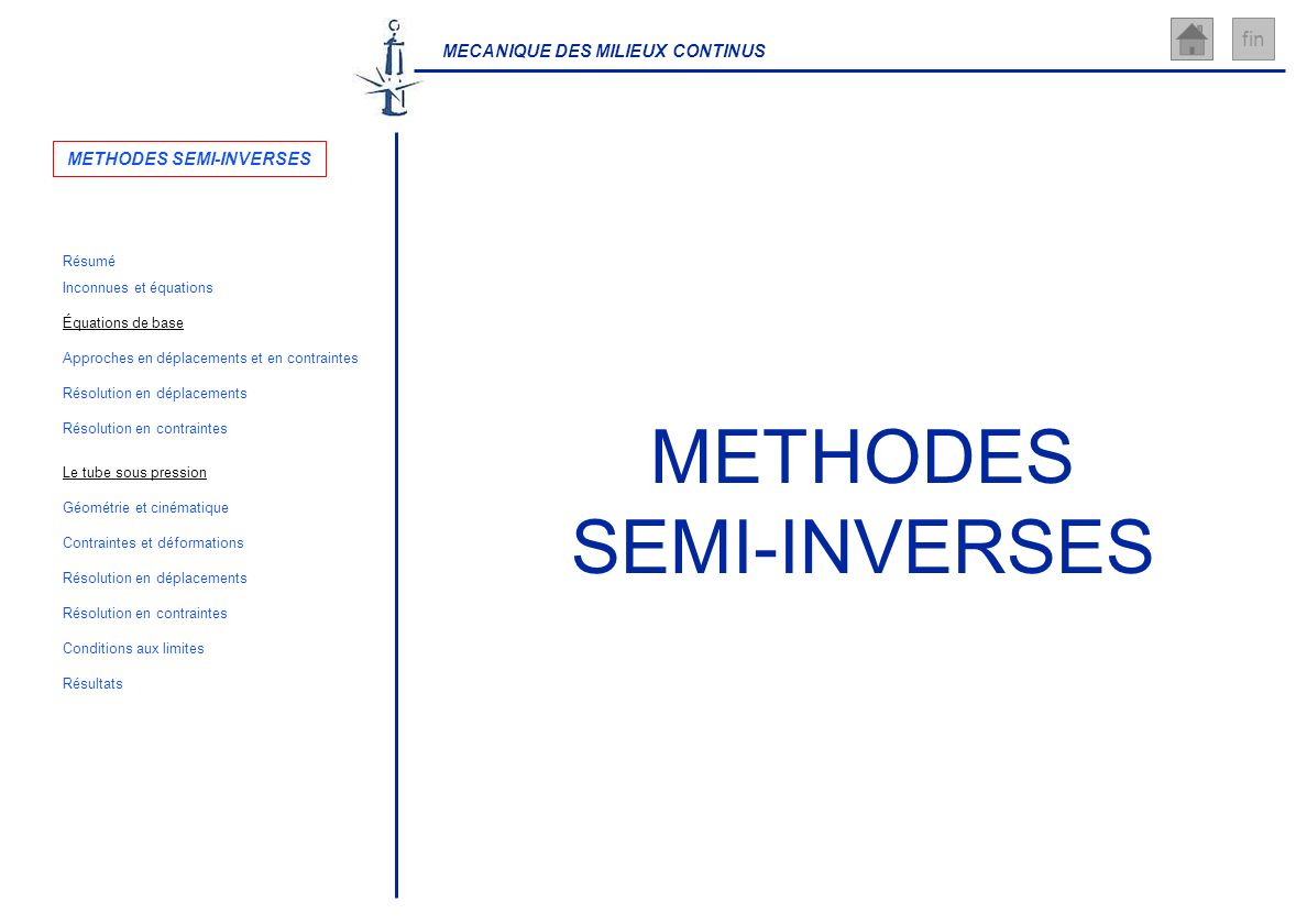 METHODES SEMI-INVERSES