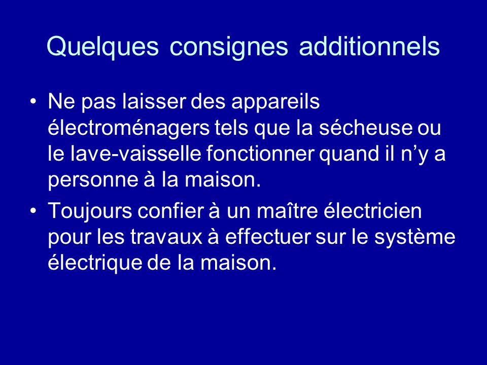 Quelques consignes additionnels