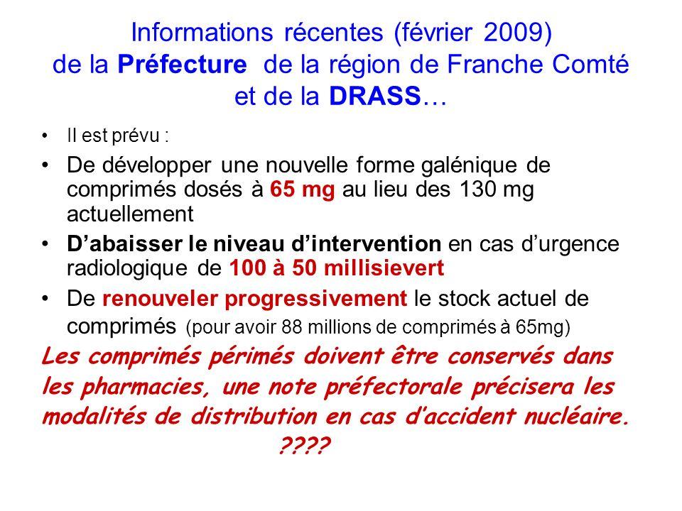 Informations récentes (février 2009) de la Préfecture de la région de Franche Comté et de la DRASS…