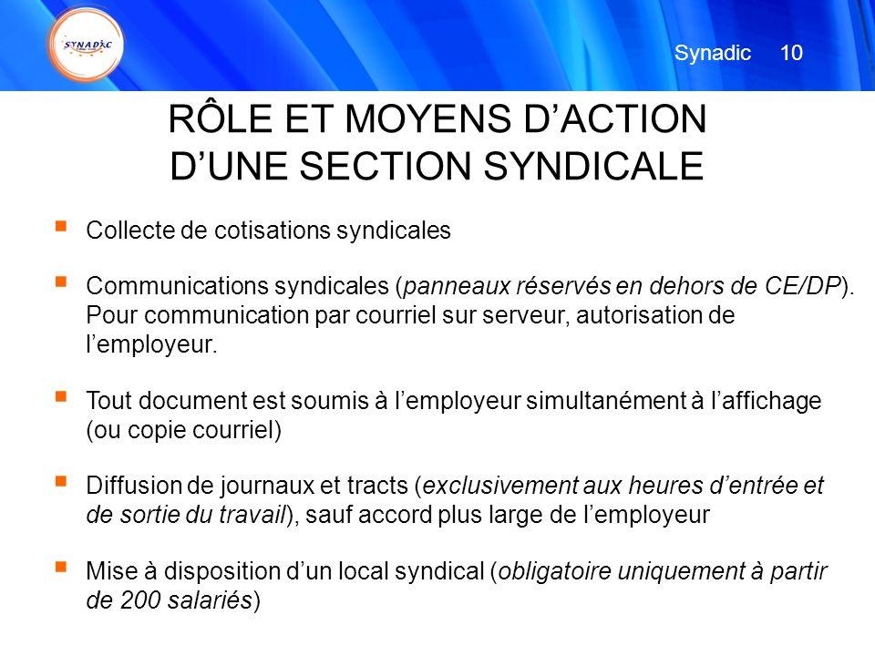 RÔLE ET MOYENS D'ACTION D'UNE SECTION SYNDICALE