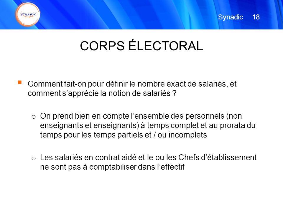 Synadic 18. CORPS ÉLECTORAL. Comment fait-on pour définir le nombre exact de salariés, et comment s'apprécie la notion de salariés