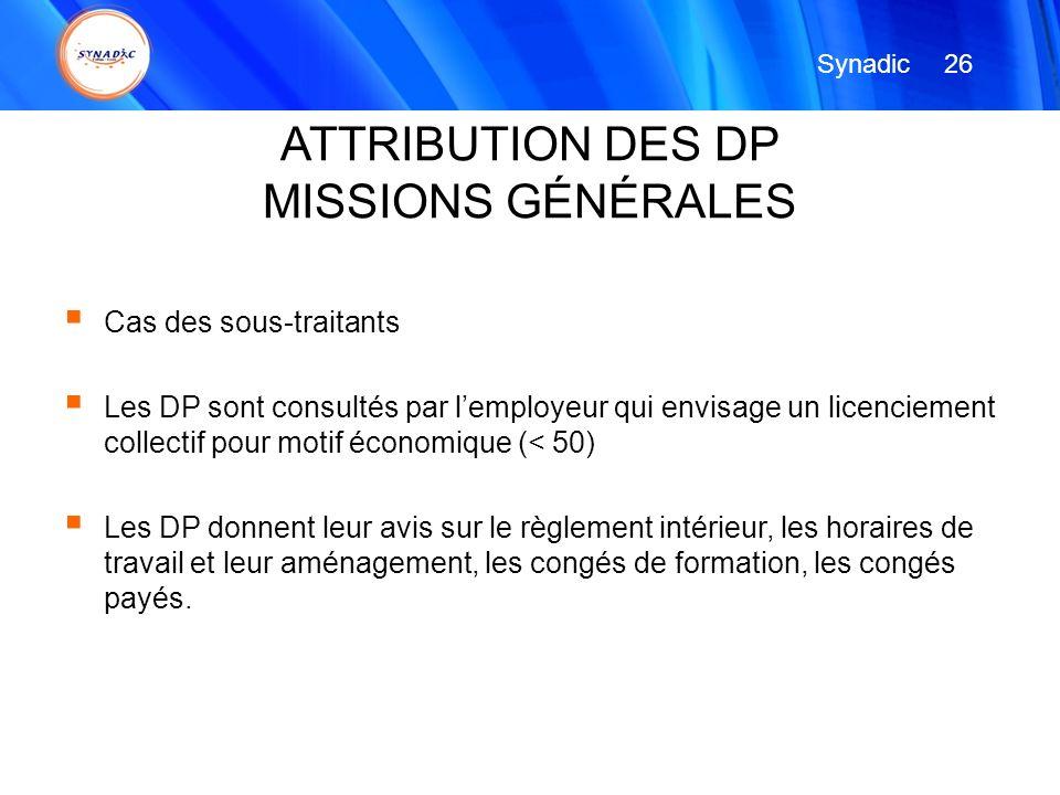 ATTRIBUTION DES DP MISSIONS GÉNÉRALES Cas des sous-traitants