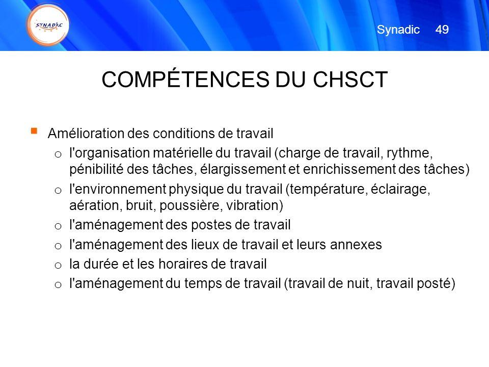 COMPÉTENCES DU CHSCT Amélioration des conditions de travail