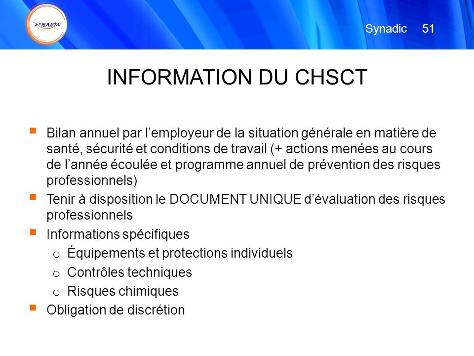 Synadic 51. INFORMATION DU CHSCT.