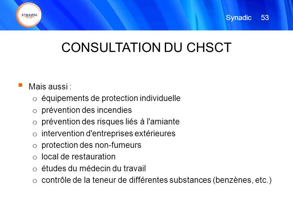 CONSULTATION DU CHSCT Mais aussi :