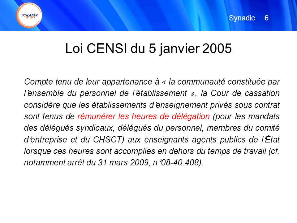 Synadic 6. Loi CENSI du 5 janvier 2005.