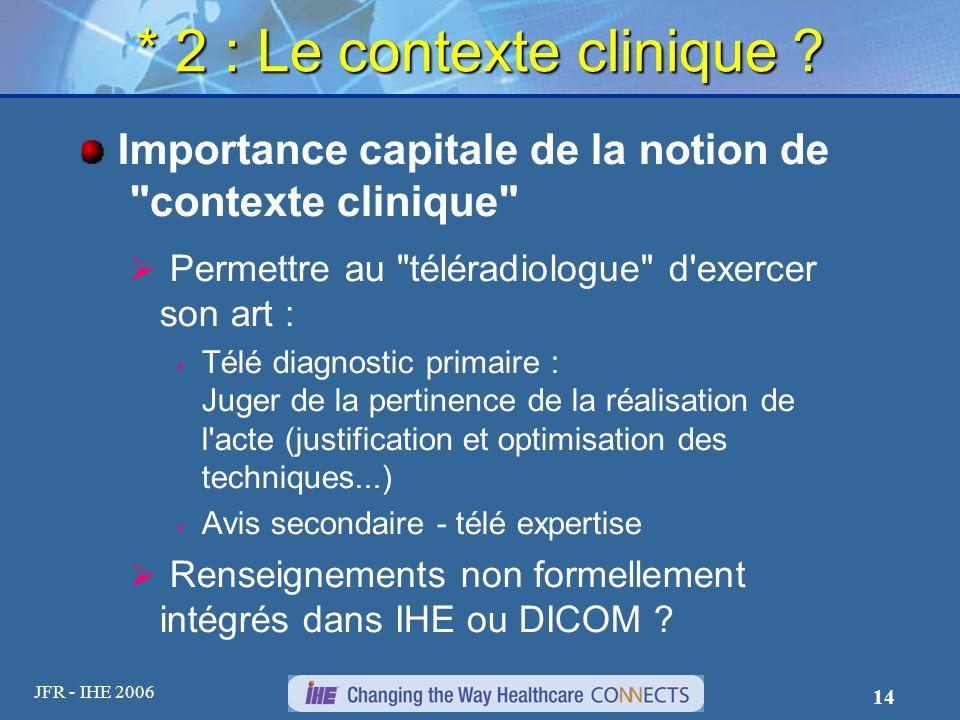 * 2 : Le contexte clinique