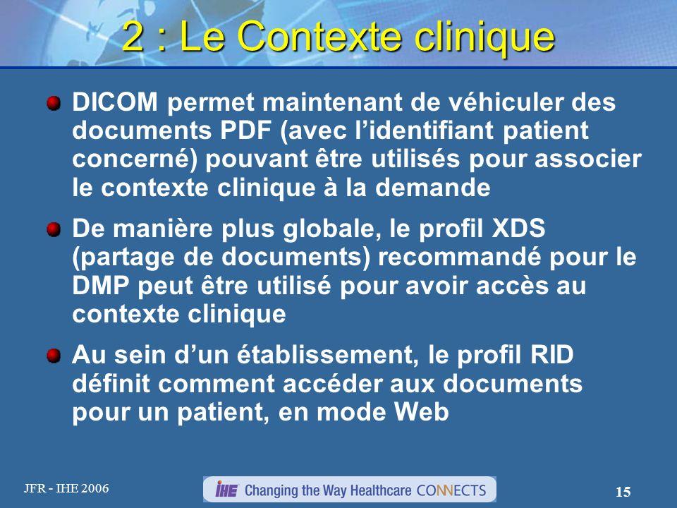 2 : Le Contexte clinique