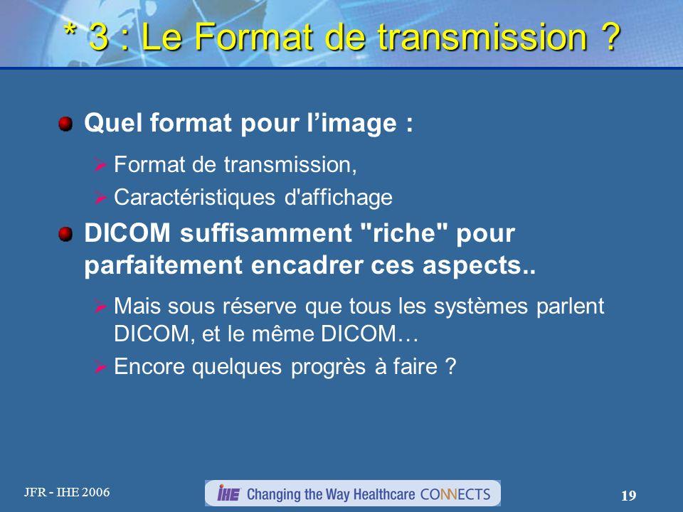 * 3 : Le Format de transmission