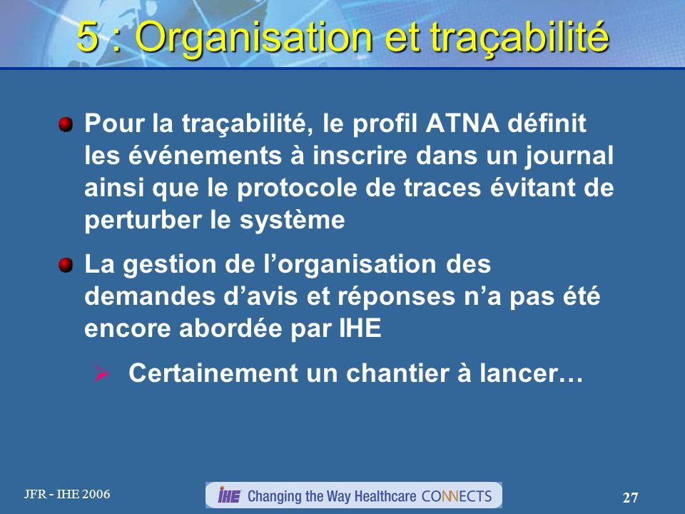 5 : Organisation et traçabilité