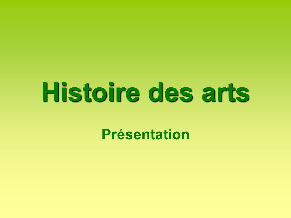Histoire des arts Présentation