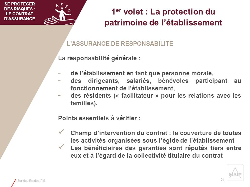 1er volet : La protection du patrimoine de l'établissement