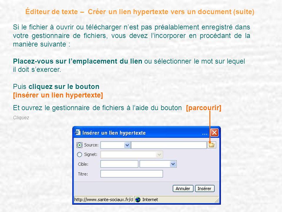 Éditeur de texte – Créer un lien hypertexte vers un document (suite)