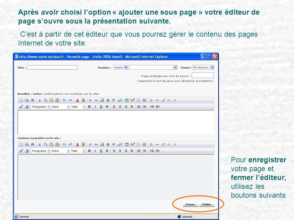 Après avoir choisi l'option « ajouter une sous page » votre éditeur de page s'ouvre sous la présentation suivante.