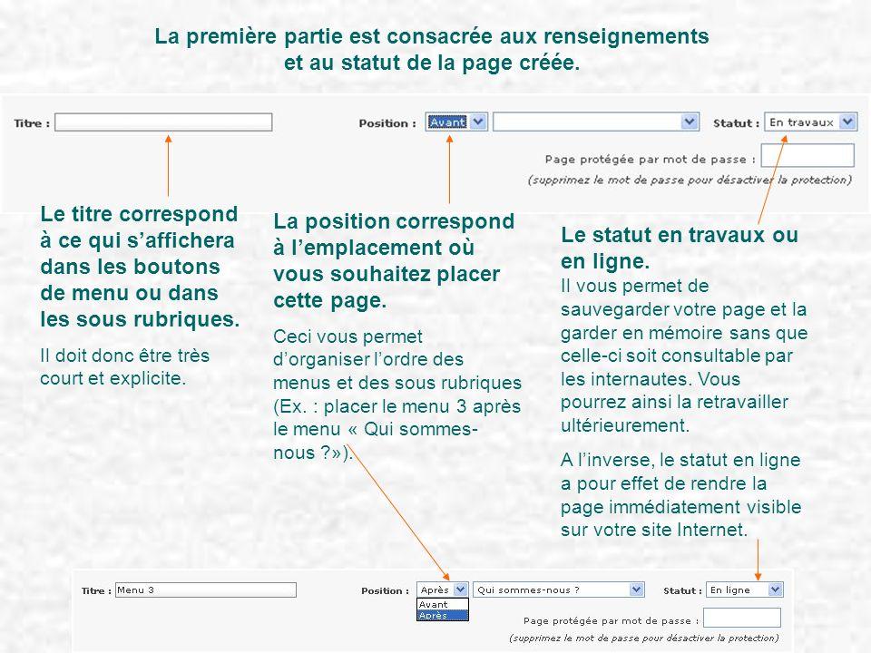 La première partie est consacrée aux renseignements et au statut de la page créée.