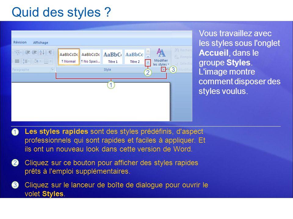 Quid des styles Vous travaillez avec les styles sous l onglet Accueil, dans le groupe Styles.