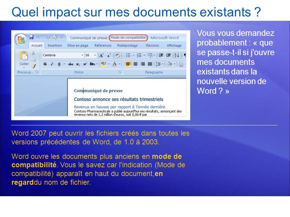 Quel impact sur mes documents existants