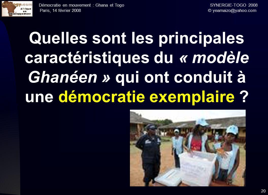 Quelles sont les principales caractéristiques du « modèle Ghanéen » qui ont conduit à une démocratie exemplaire