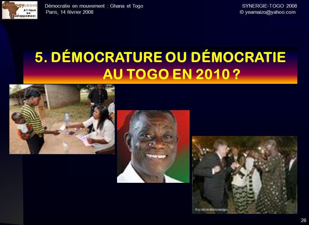 5. DÉMOCRATURE OU DÉMOCRATIE AU TOGO EN 2010