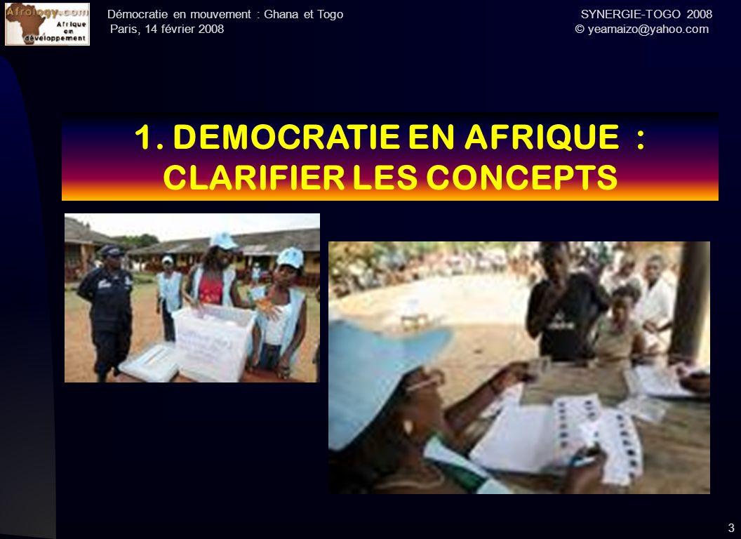 1. DEMOCRATIE EN AFRIQUE : CLARIFIER LES CONCEPTS