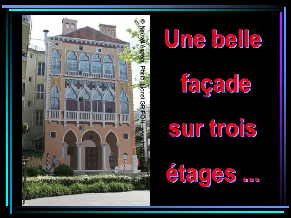 Une belle façade sur trois étages ...
