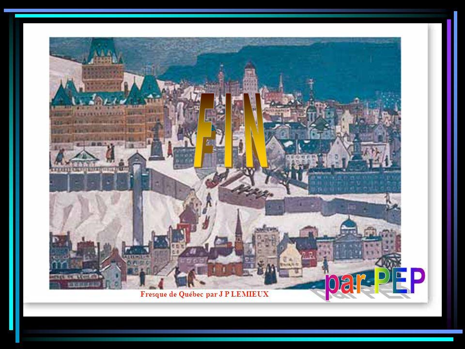 F I N par PEP Fresque de Québec par J P LEMIEUX