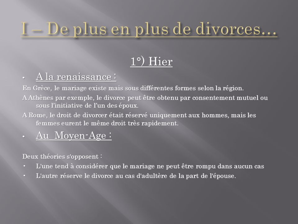I – De plus en plus de divorces…