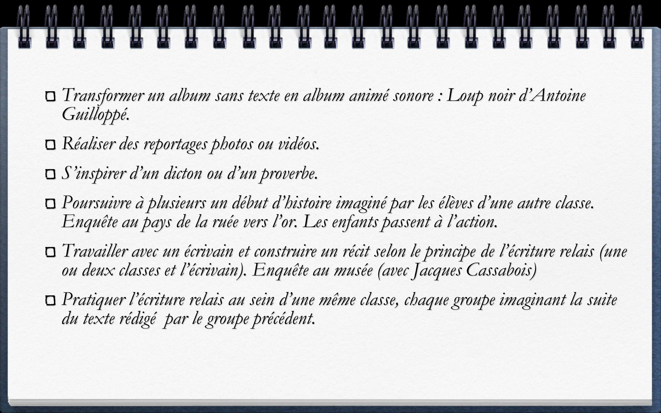 Transformer un album sans texte en album animé sonore : Loup noir d'Antoine Guilloppé.
