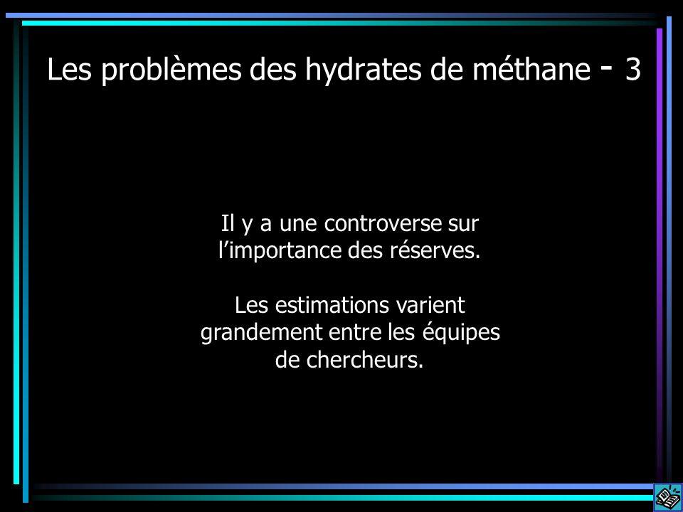 Les problèmes des hydrates de méthane - 3