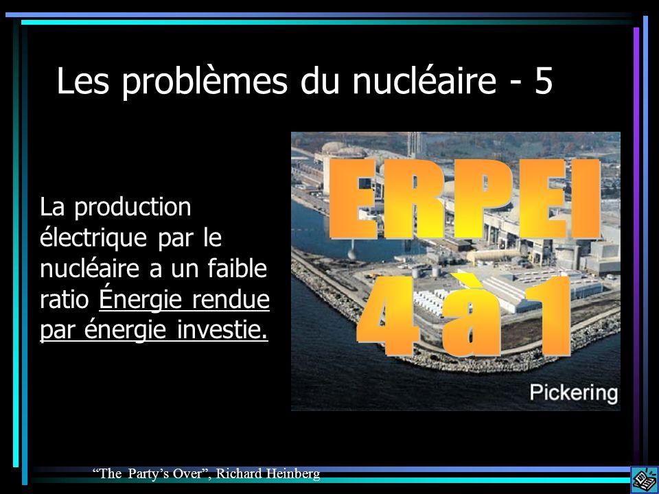 Les problèmes du nucléaire - 5