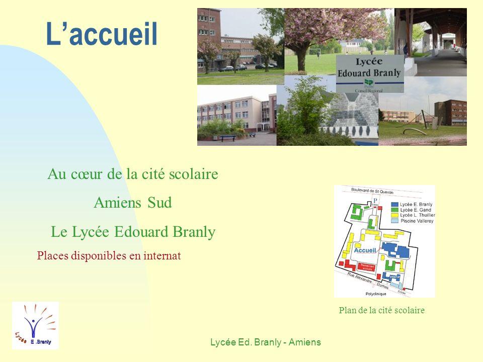 L'accueil Au cœur de la cité scolaire Amiens Sud