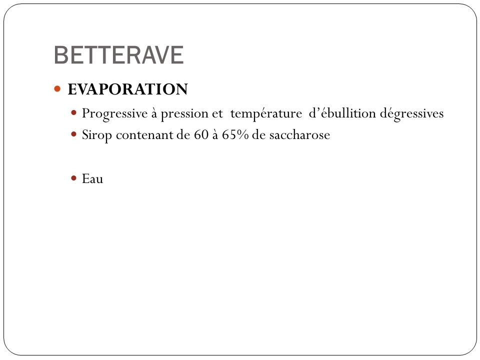 BETTERAVE EVAPORATION