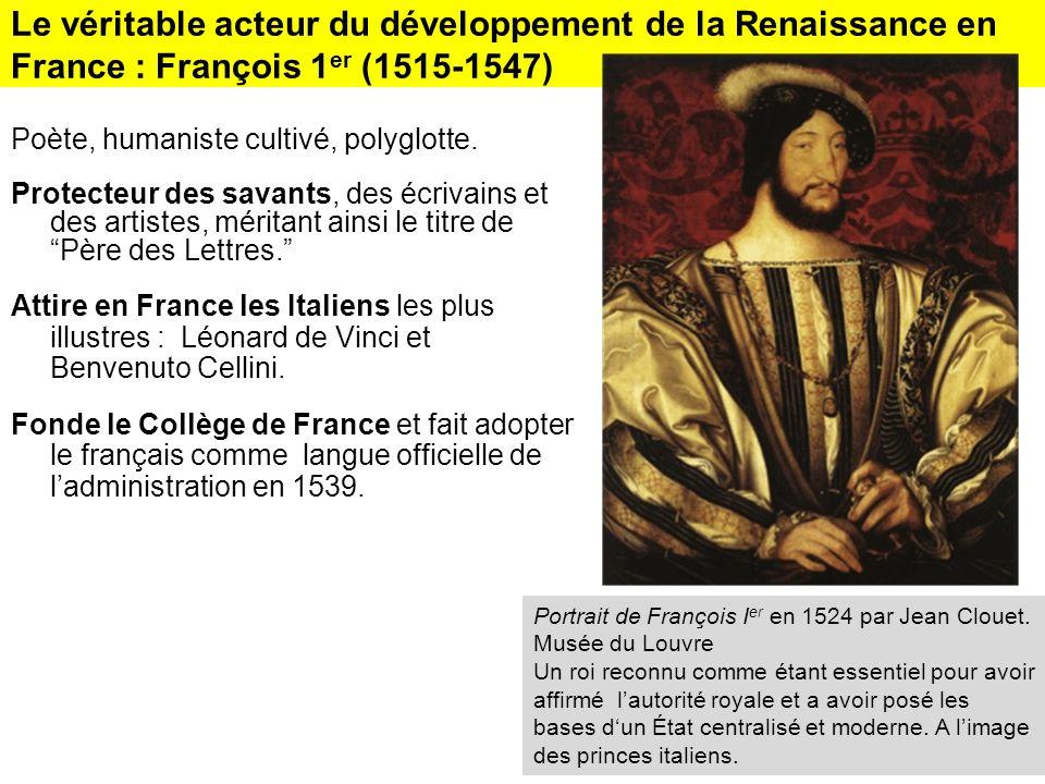 Le véritable acteur du développement de la Renaissance en France : François 1er (1515-1547)