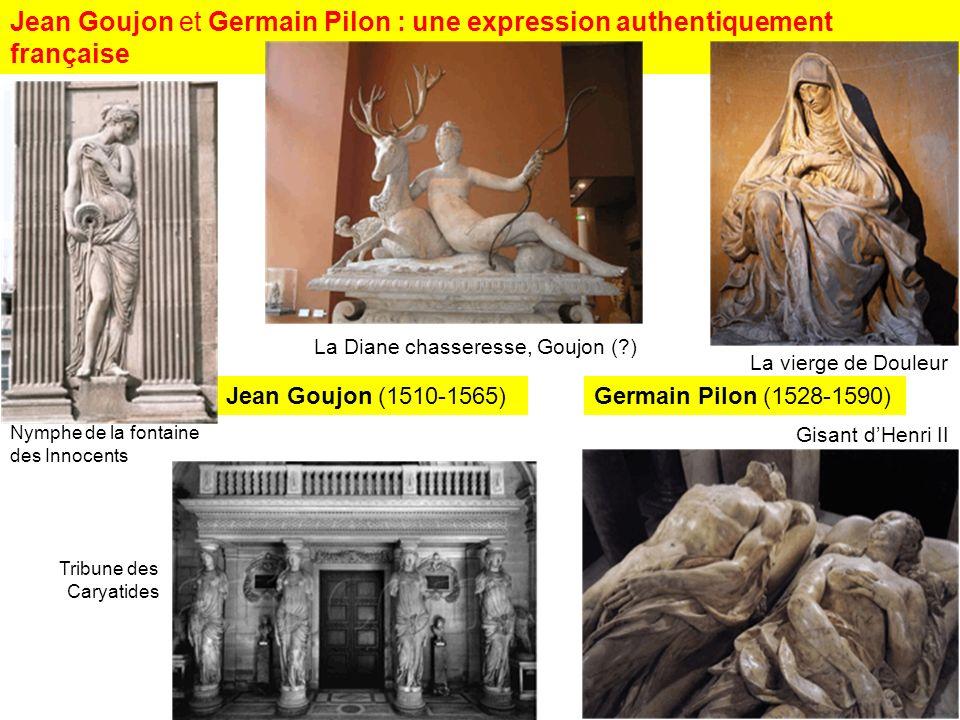 Jean Goujon et Germain Pilon : une expression authentiquement française
