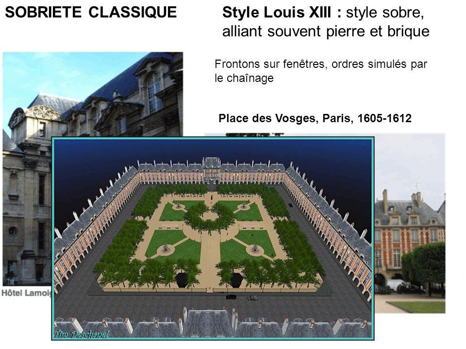 Style Louis XIII : style sobre, alliant souvent pierre et brique