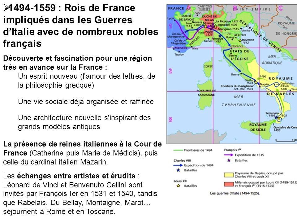 1494-1559 : Rois de France impliqués dans les Guerres d'Italie avec de nombreux nobles français