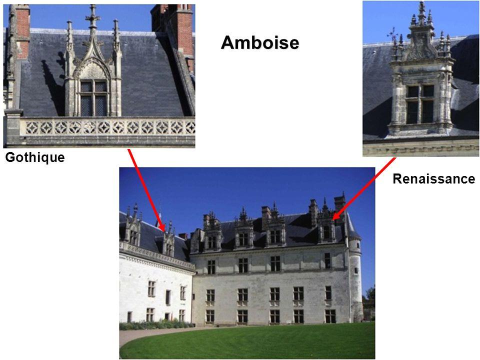 Amboise Gothique Renaissance