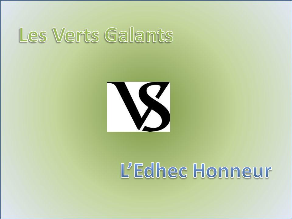 Les Verts Galants L'Edhec Honneur