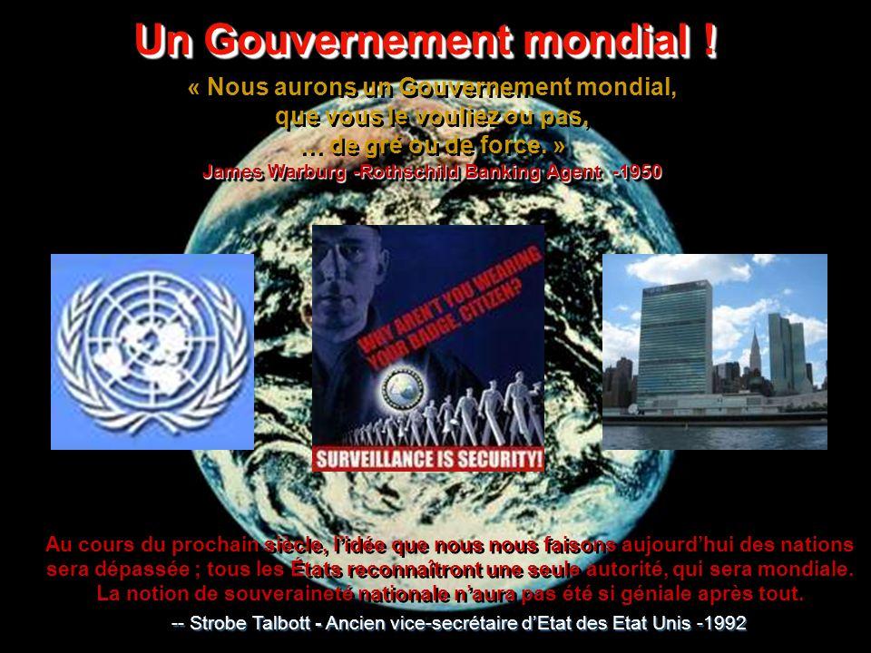 Un Gouvernement mondial !