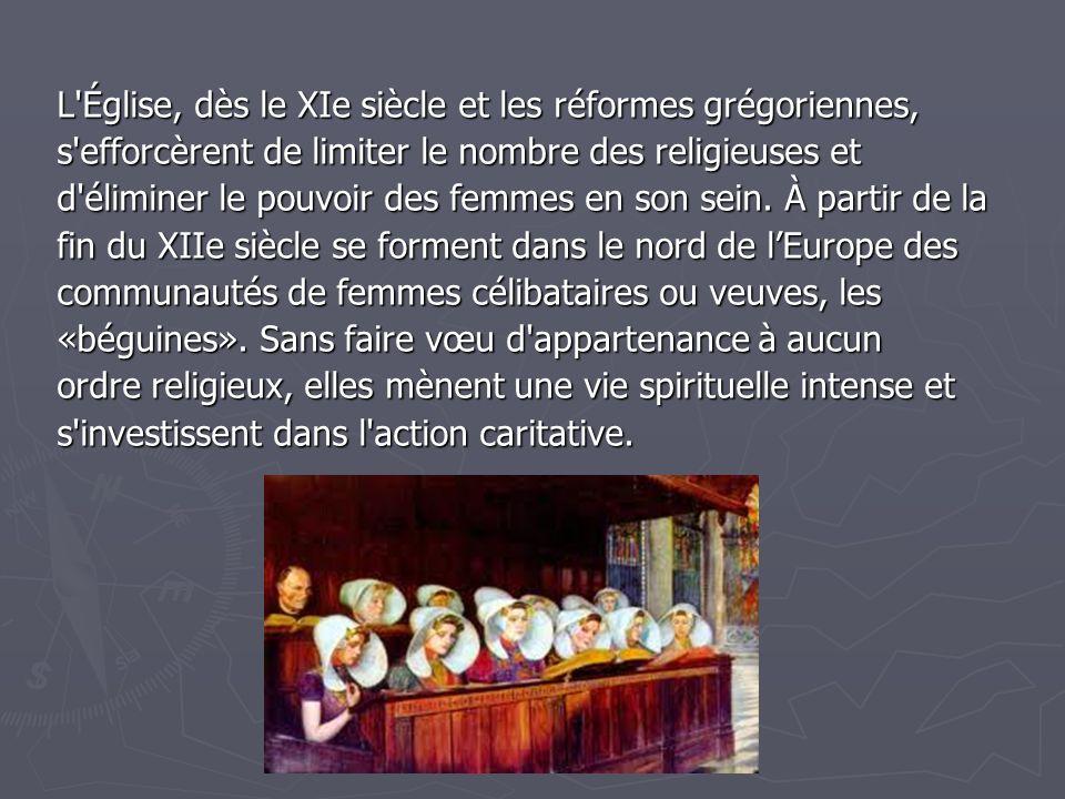 L Église, dès le XIe siècle et les réformes grégoriennes,
