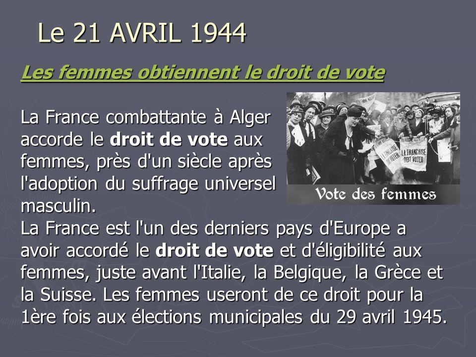 Le 21 AVRIL 1944 Les femmes obtiennent le droit de vote