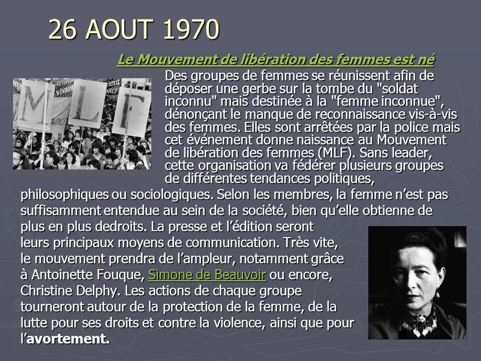 26 AOUT 1970 Le Mouvement de libération des femmes est né