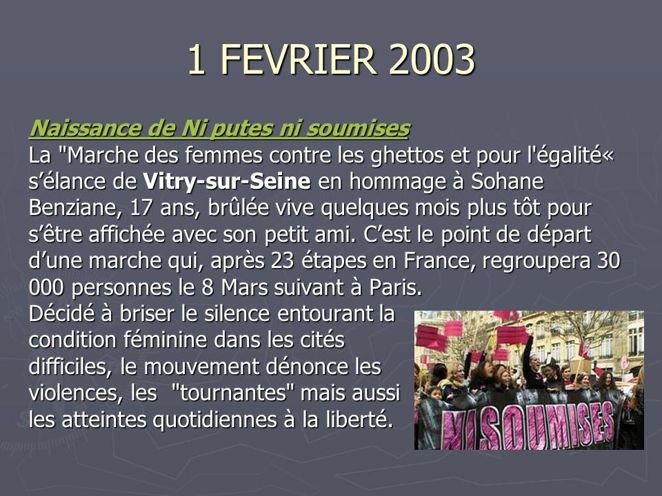 1 FEVRIER 2003 Naissance de Ni putes ni soumises