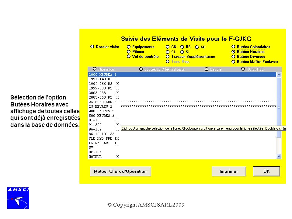 Sélection de l'option Butées Horaires avec affichage de toutes celles qui sont déjà enregistrées dans la base de données.