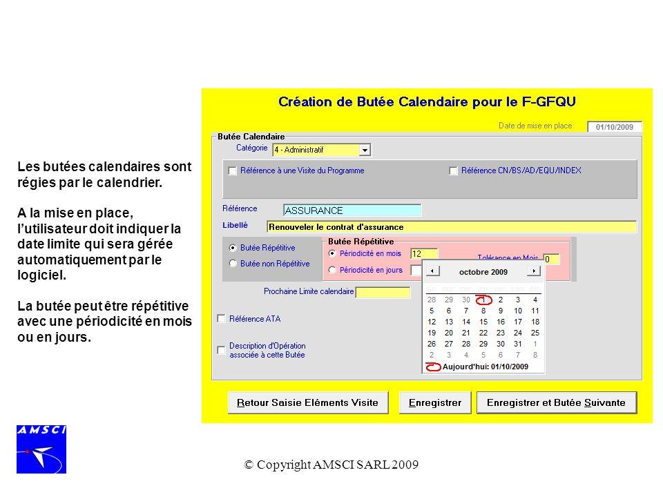 Les butées calendaires sont régies par le calendrier.