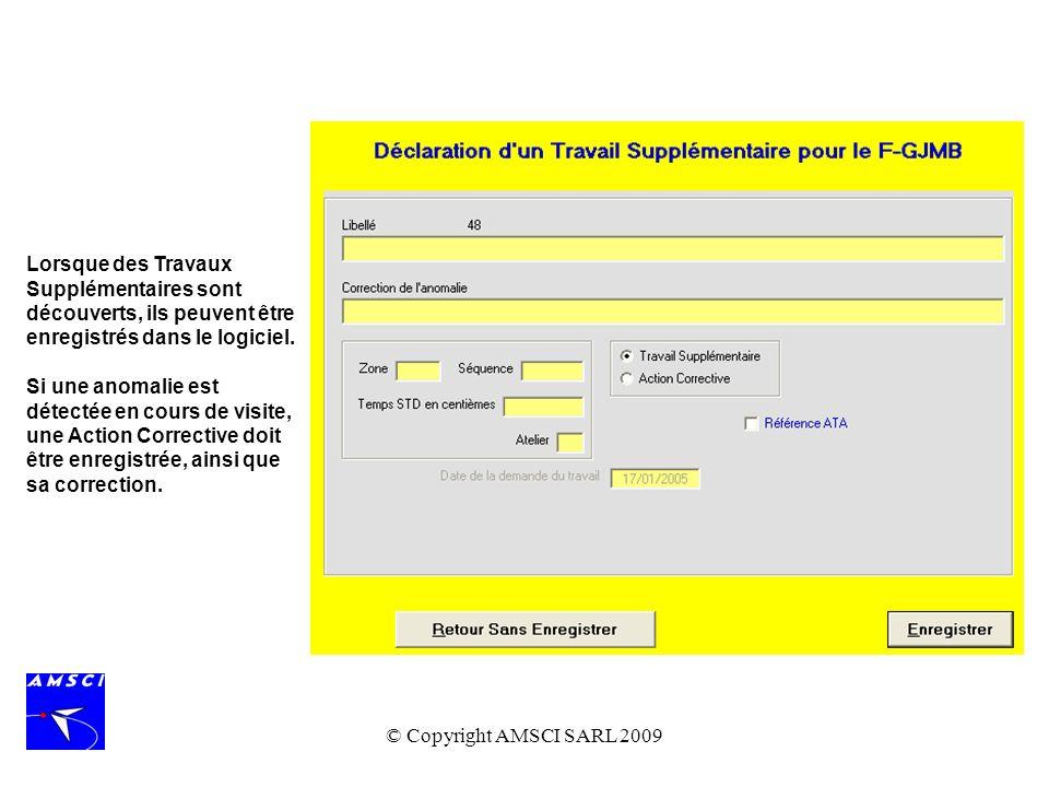 Lorsque des Travaux Supplémentaires sont découverts, ils peuvent être enregistrés dans le logiciel.