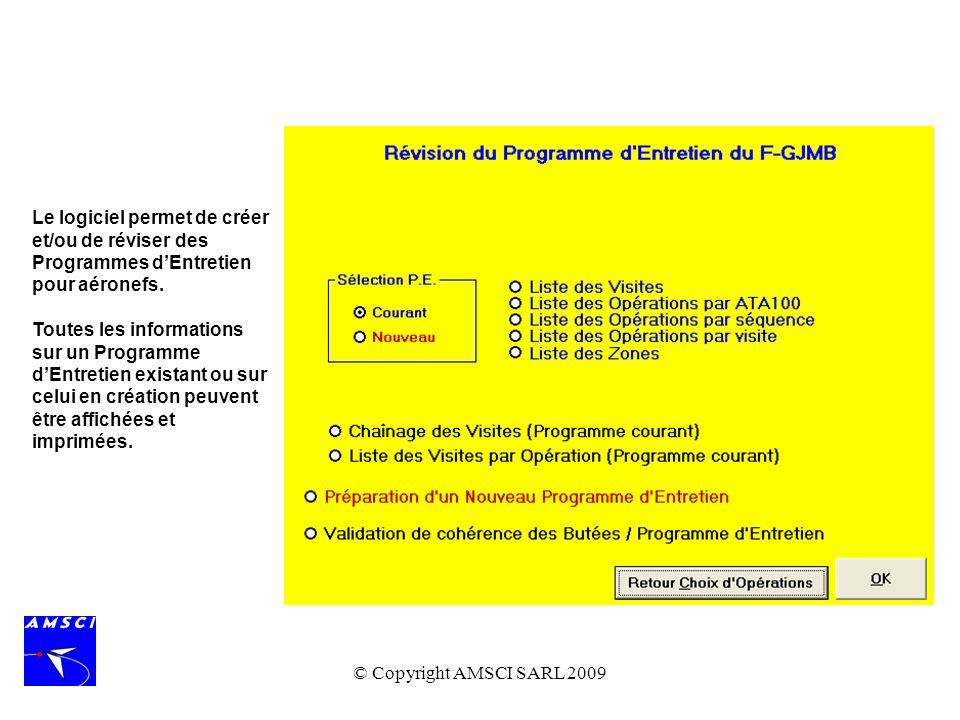 Le logiciel permet de créer et/ou de réviser des Programmes d'Entretien pour aéronefs.
