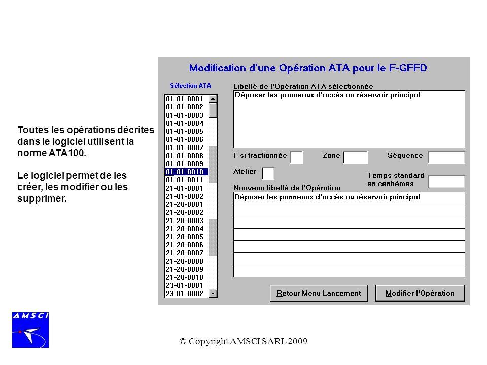 Toutes les opérations décrites dans le logiciel utilisent la norme ATA100.