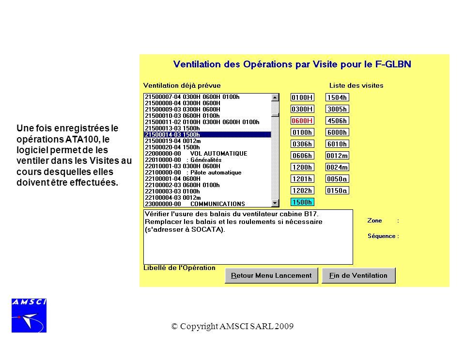 Une fois enregistrées le opérations ATA100, le logiciel permet de les ventiler dans les Visites au cours desquelles elles doivent être effectuées.