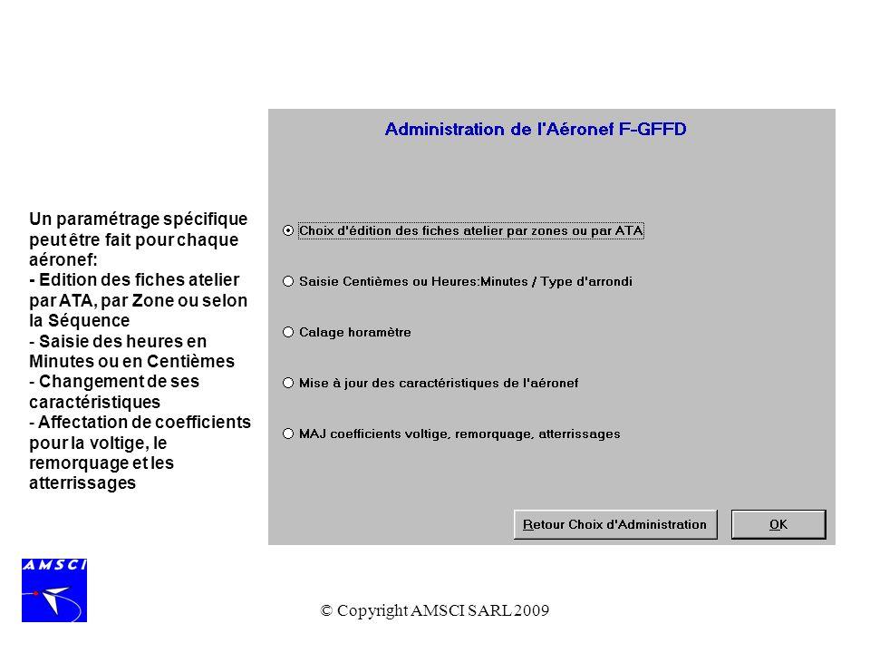 Un paramétrage spécifique peut être fait pour chaque aéronef: